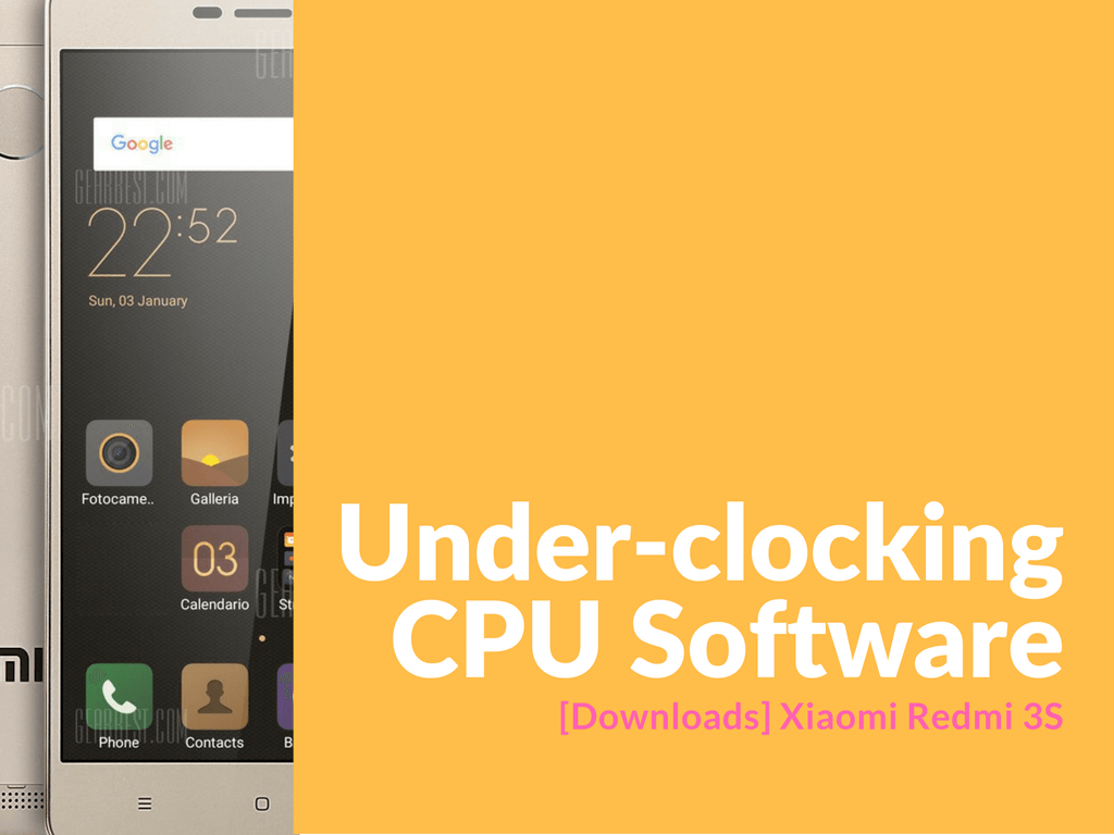 Xiaomi Redmi 3S Under-clocking CPU Software
