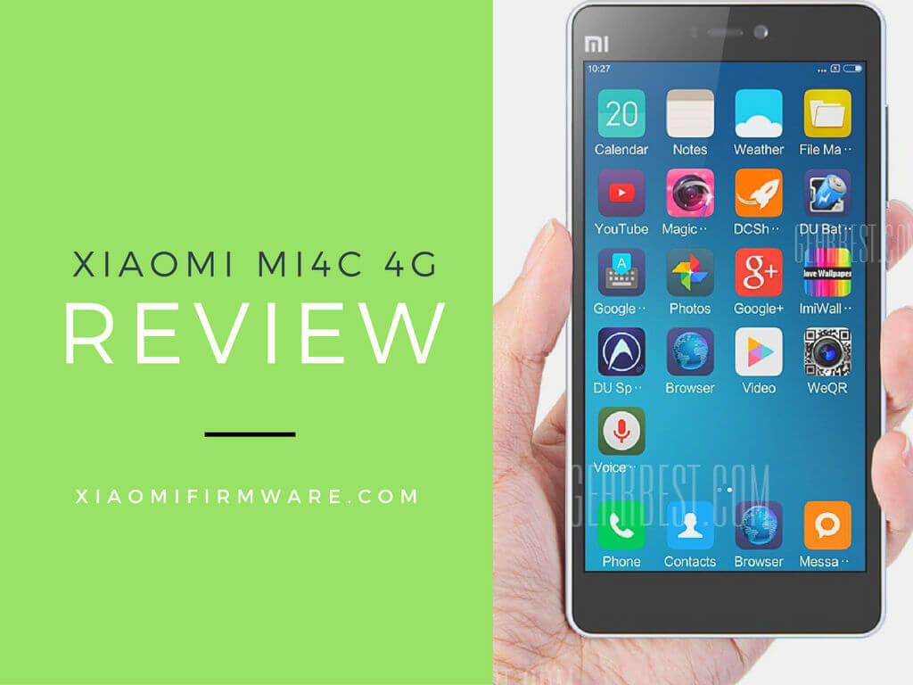 Review Of The Xiaomi Mi4c 4g Smartphone Firmware Mi 4c 3gb 32gb White
