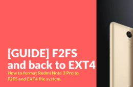 Redmi Note 3 Pro - F2FS and EXT4