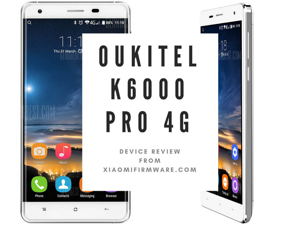 Oukitel K6000 Pro 4G Phablet Review
