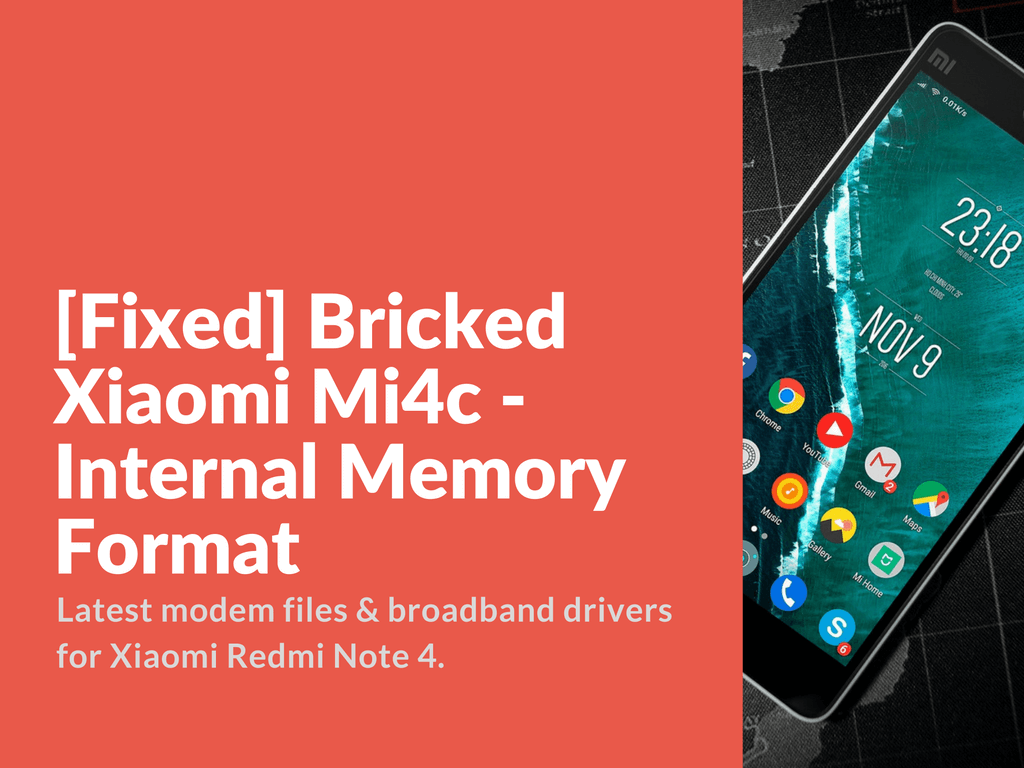 Tips To Extend Battery Life On Xiaomi Redmi Note 4: [Fixed] Bricked Xiaomi Mi4c
