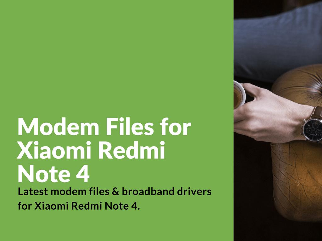 Redmi Note 4 Modem Drivers