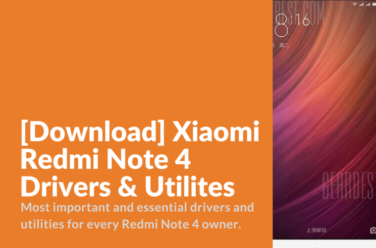 Download] Xiaomi Redmi Note 4 Drivers & Utilites - Xiaomi