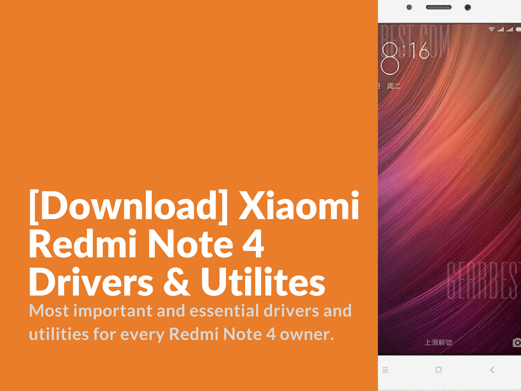Tips To Extend Battery Life On Xiaomi Redmi Note 4: [Download] Xiaomi Redmi Note 4 Drivers & Utilites
