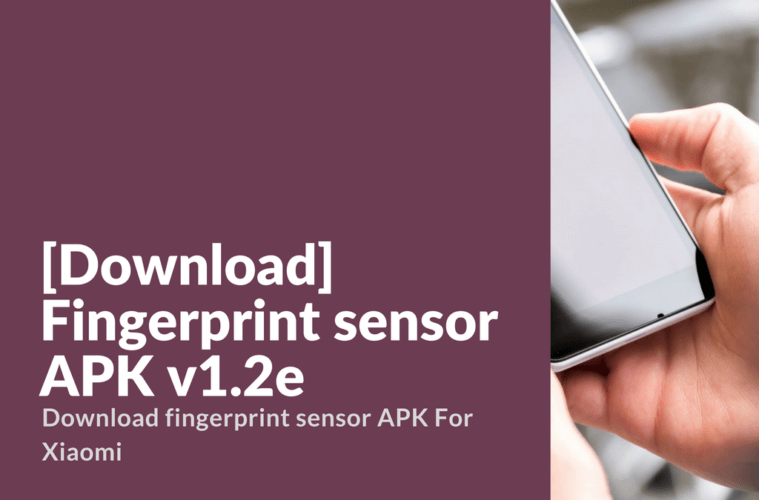 Download] Fingerprint sensor APK v1 2e - Xiaomi Firmware