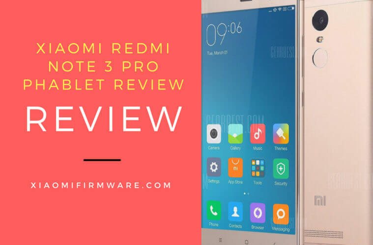 Xiaomi Redmi Note 3 Pro Phablet Review