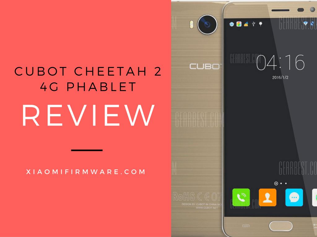 Cubot CHEETAH 2 4G Phablet Review