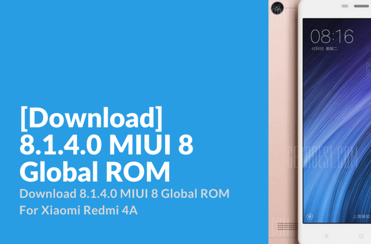 Download] Xiaomi Redmi 4A 8 1 4 0 MIUI 8 Global ROM - Xiaomi