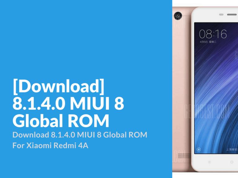 Download 8.1.4.0 MIUI 8 Global ROM