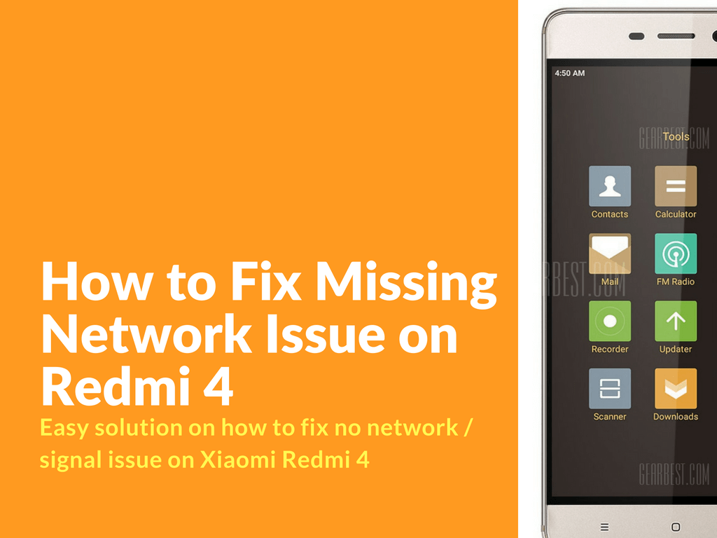 How To Fix Missing Network Issue On Redmi 4 Xiaomi Firmware