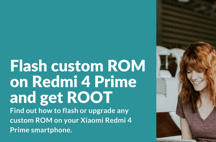 Flashing custom ROM on Redmi 4 Prime