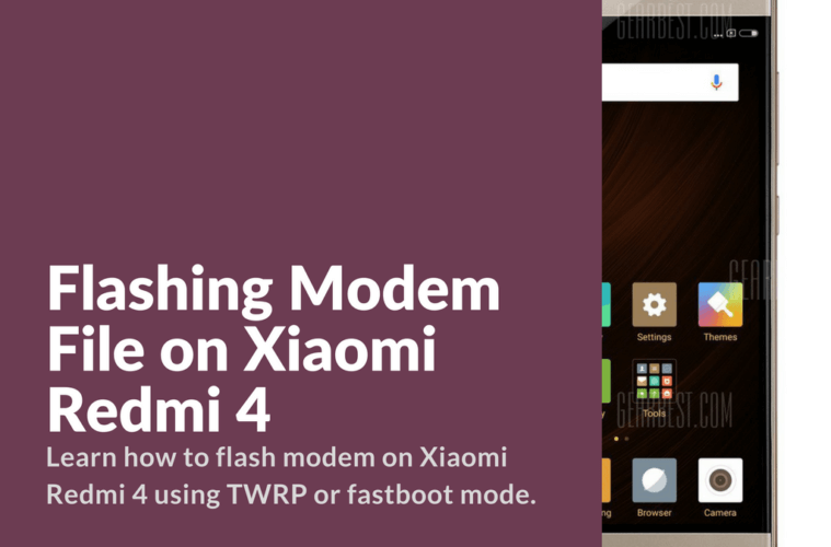 Flashing Modem File on Xiaomi Redmi 4 - Xiaomi Firmware