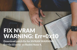 NVRAM WARNING: Err=0x10 issue on Redmi Note 4