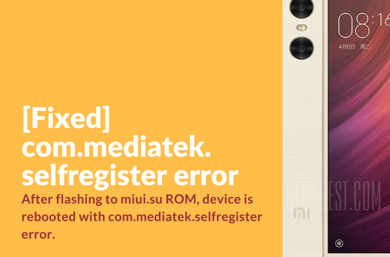 com.mediatek.selfregister bug on Xiaomi Redmi