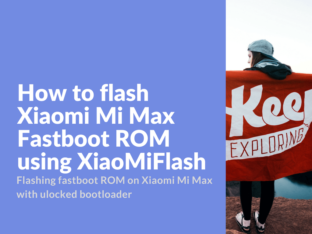 Flashing fastboot ROM on Xiaomi Mi