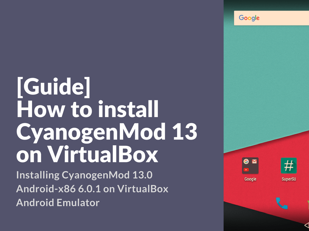 Installing CM 13 Android-x86 on VirtualBox PC