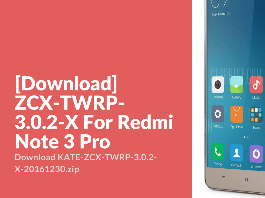 Zcx twrp v3. 0. 2 20161230 for redmi note 3 snapdragon (kenzo.