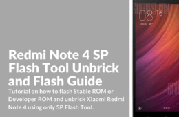 How to flash and unbrick Redmi Note 4 with SP Flash Tool