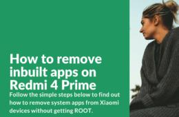 Delete inbuild apps on Xiaomi Redmi 4