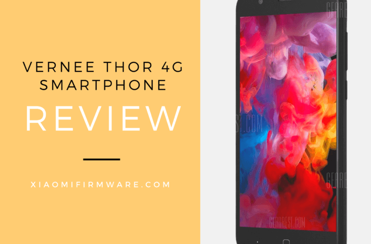 Vernee Thor 4G Smartphone Review