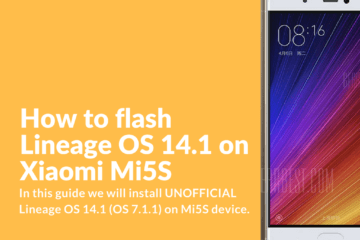Flashing Lineage OS 14.1 on Xiaomi Mi5S