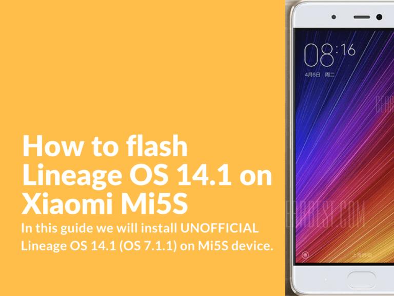 Flashing Lineage OS 14.1 on Xiaomi Mi5S