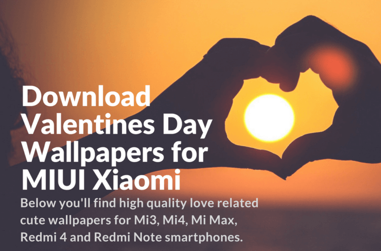 Download Xiaomi Redmi Note 4 Stock Wallpapers In Full Hd: Download Valentines Day Wallpapers For MIUI Xiaomi