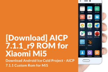 AICP 7.1.1 Custom Rom for Mi5
