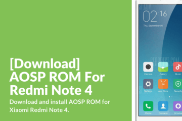 Download AOSP ROM 3.3 for Redmi Note 4