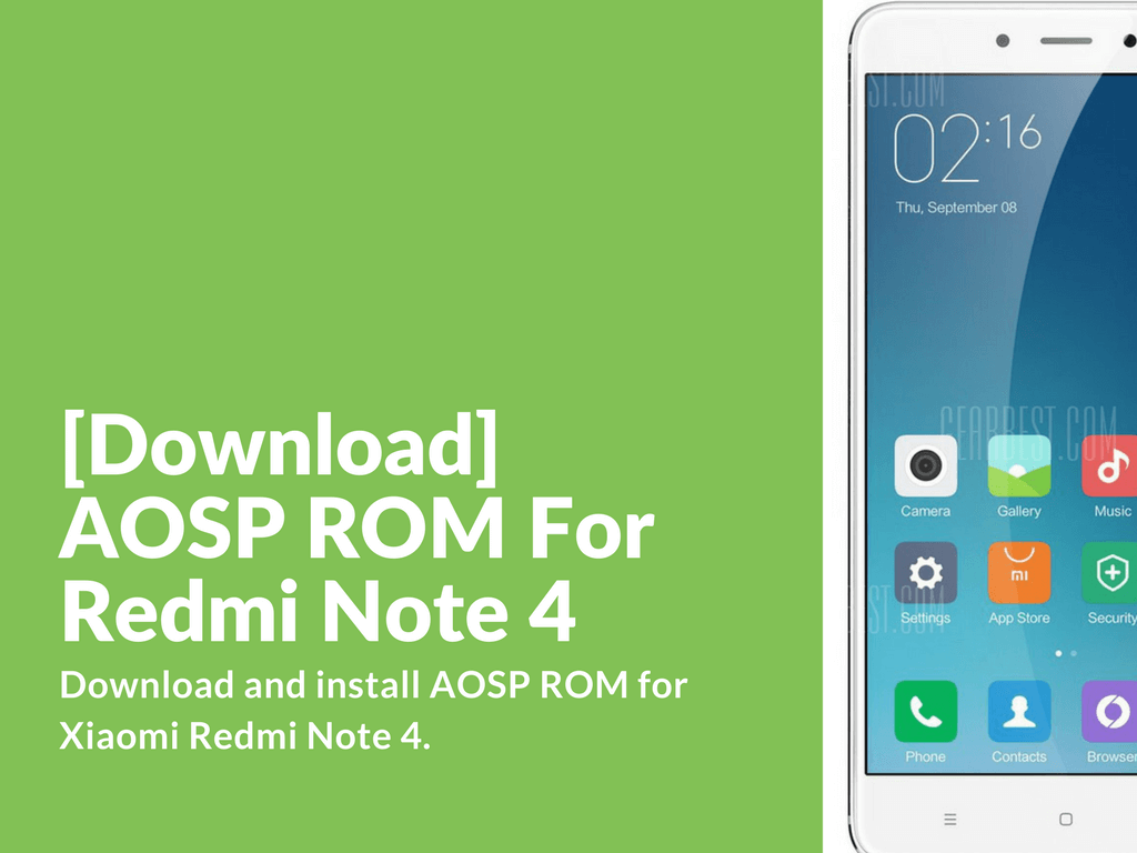 Tips To Extend Battery Life On Xiaomi Redmi Note 4: [Download] AOSP ROM For Redmi Note 4
