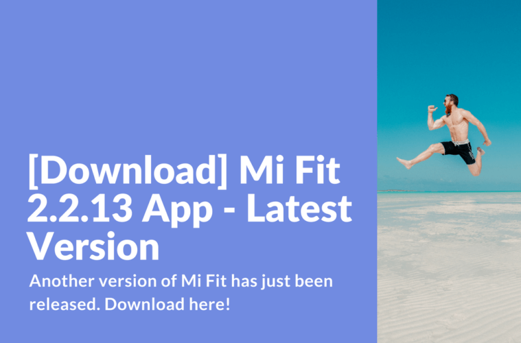 [Download] Mi Fit 2.2.13 App