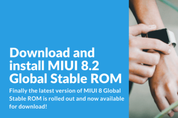 Download MIUI 8.2 Global Stable ROM