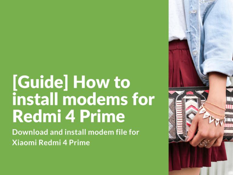 How to install modems for Redmi 4 Prime