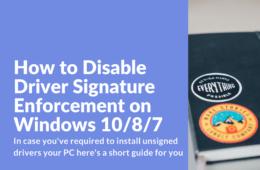 Disable Driver Signature Enforcement on Windows