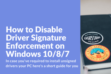 Disable Driver Signature Enforcement on Windows