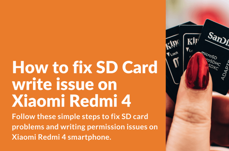 Guide] How to fix SD Card write issue on Xiaomi Redmi 4