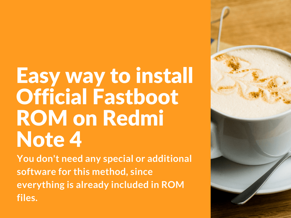 install Fastboot ROM on Redmi Note 4