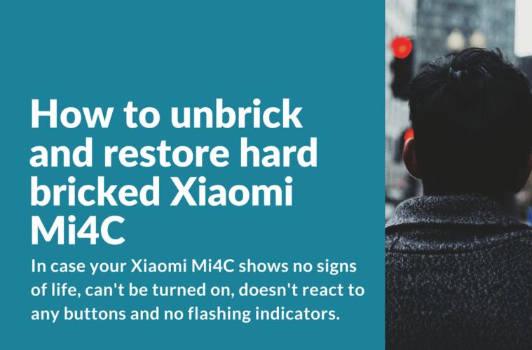Unbricking Xiaomi Mi4C