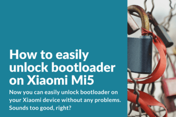 Unlock bootloader on Xiaomi Mi5 without official permission