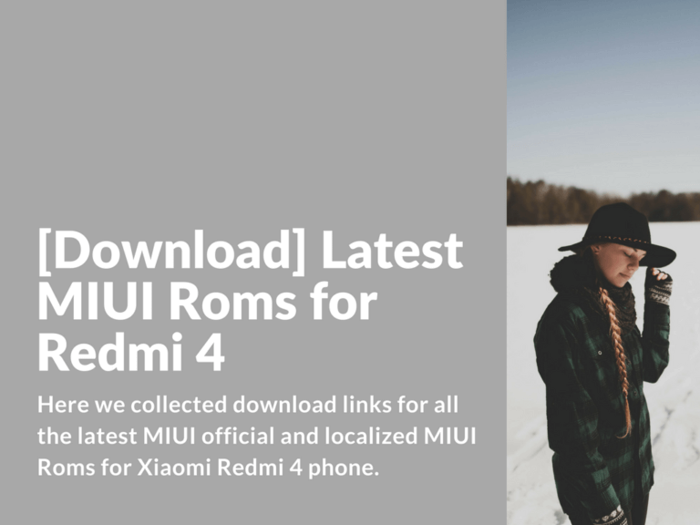 Download MIUI Roms for Xiaomi Redmi 4