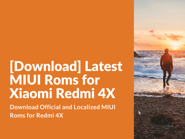 Download Official and Localized MIUI Roms for Redmi 4X