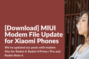 Download Modem File for Redmi 4, Redmi 4 Prime and Redmi Note 4