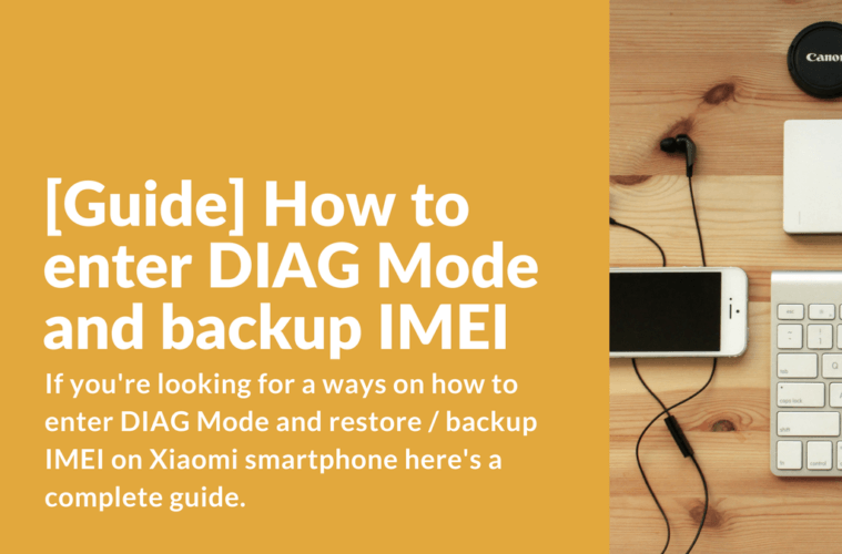 How to enter DIAG Mode and backup IMEI using QPST - Xiaomi Firmware