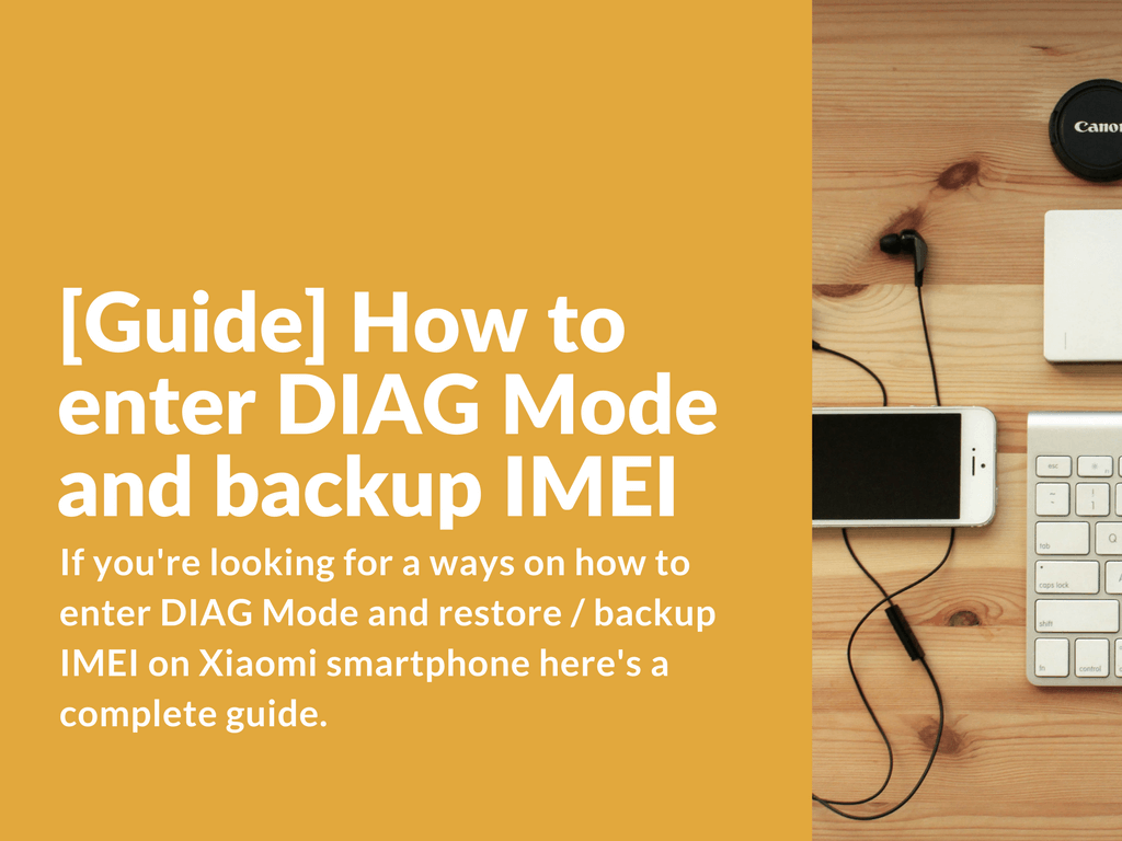 How to enter DIAG Mode and backup IMEI using QPST - Xiaomi