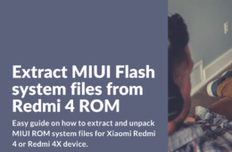 How to extract MIUI system files from Redmi 4