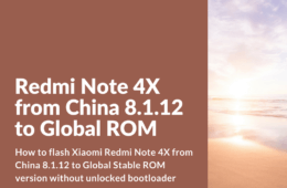 Flash Redmi Note 4X from China 8.1.12 to Global ROM with locked bootloader