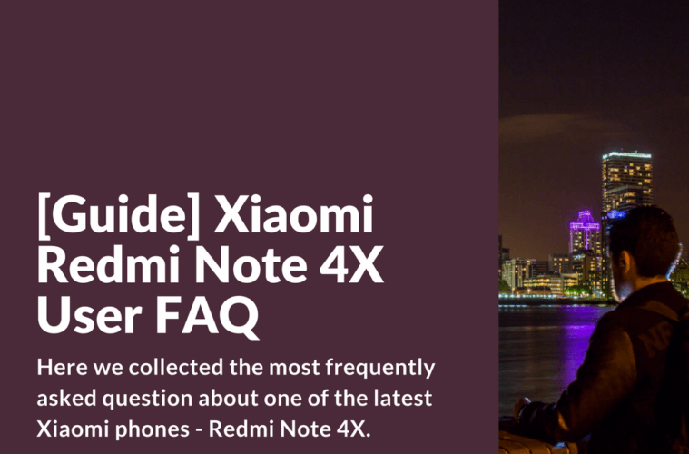 Newbie FAQ for Xiaomi Redmi Note 4X