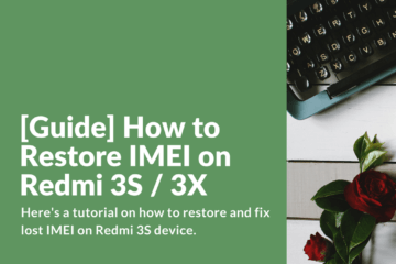 Restoring lost IMEI on Xiaomi Redmi 3S / 3X