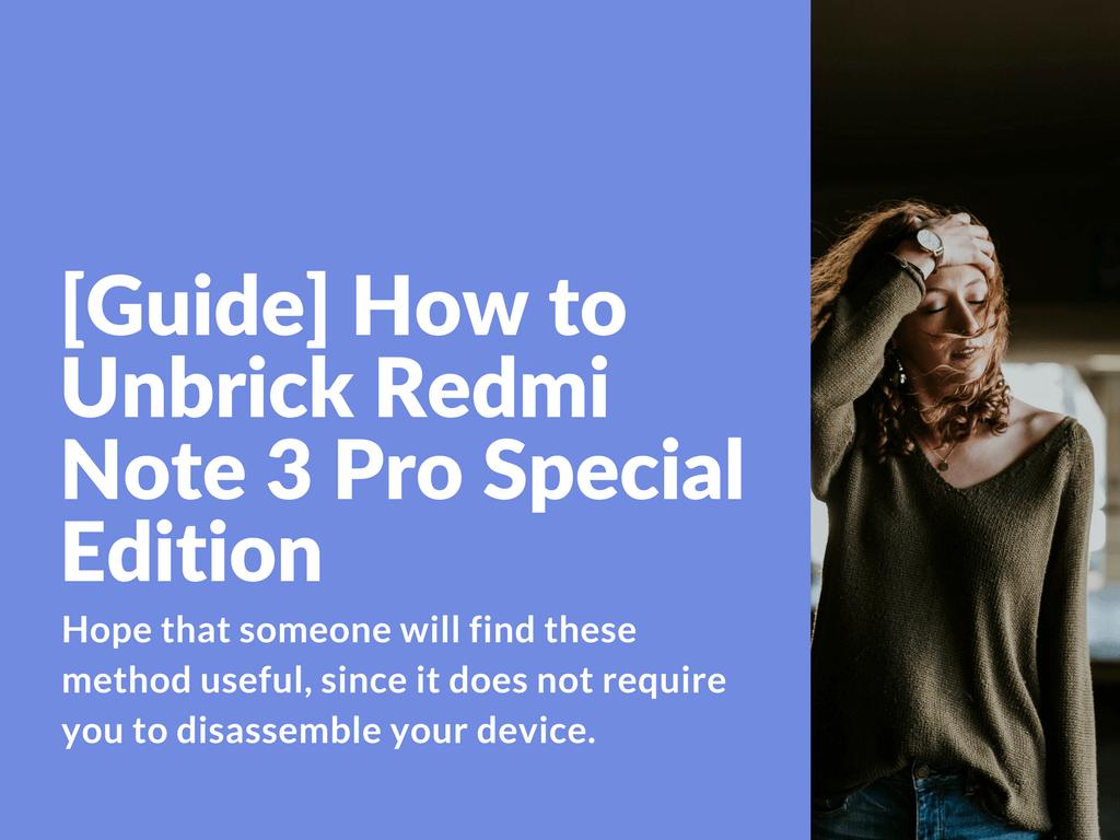restore hardbricked Redmi Note 3 Pro Special Edition