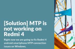 Fix MTP Transfer on Redmi 4